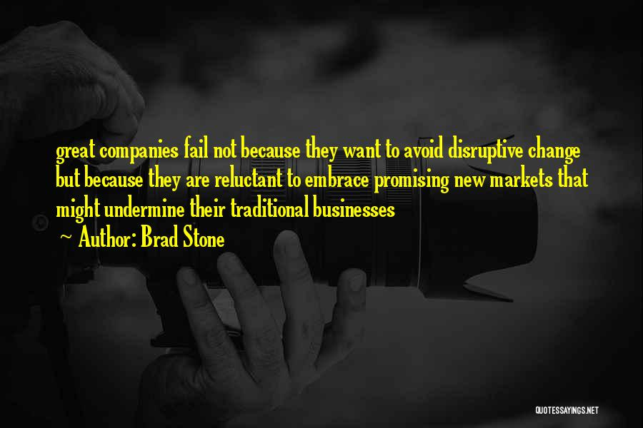 Great Promising Quotes By Brad Stone