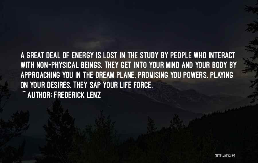 Great Promising Quotes By Frederick Lenz