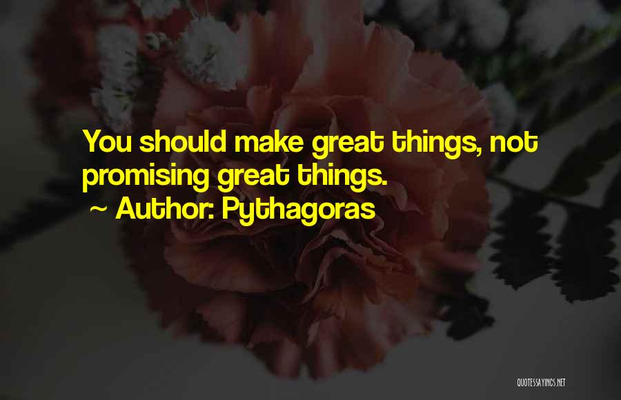 Great Promising Quotes By Pythagoras