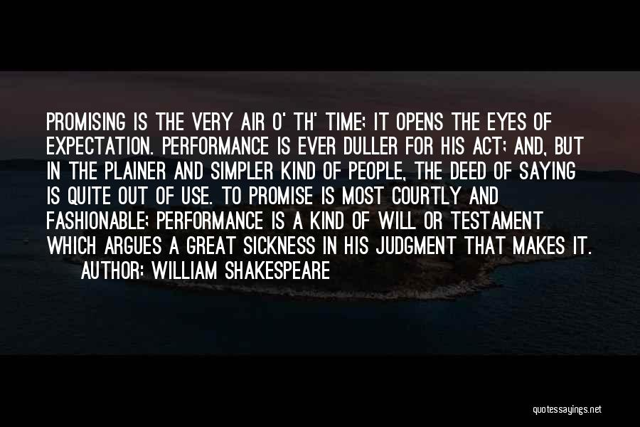 Great Promising Quotes By William Shakespeare