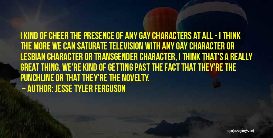 Great Punchline Quotes By Jesse Tyler Ferguson