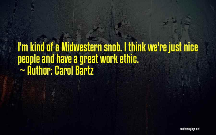 Great Snob Quotes By Carol Bartz