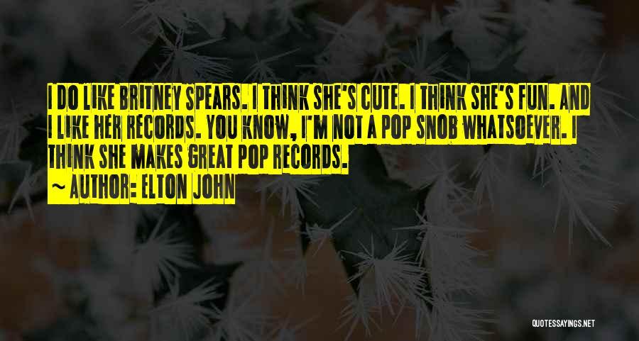 Great Snob Quotes By Elton John