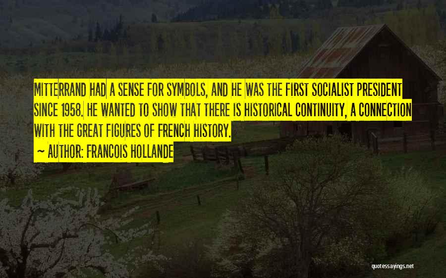 Great Socialist Quotes By Francois Hollande