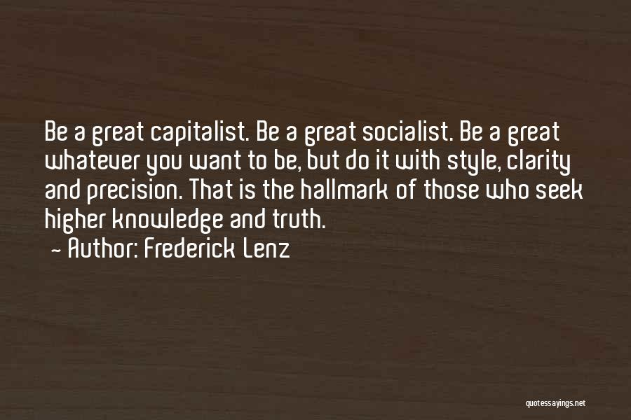 Great Socialist Quotes By Frederick Lenz