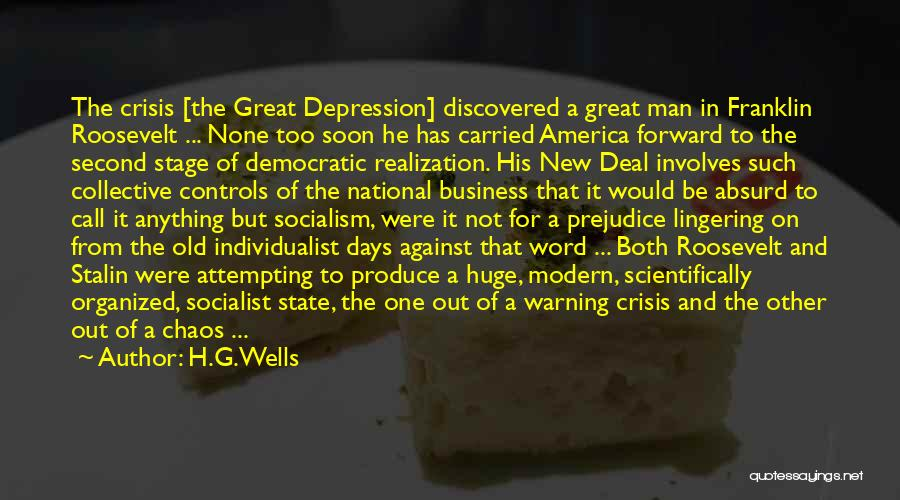 Great Socialist Quotes By H.G.Wells