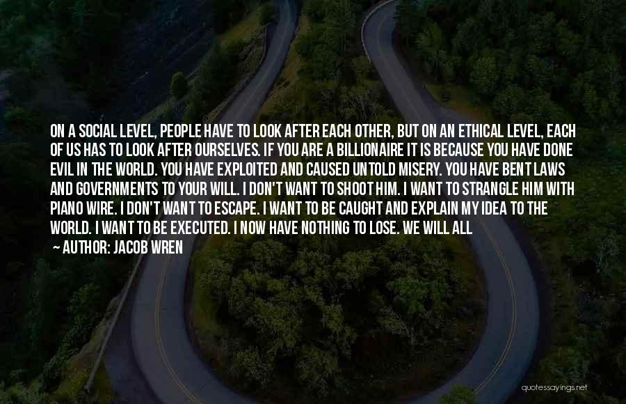 Great Socialist Quotes By Jacob Wren