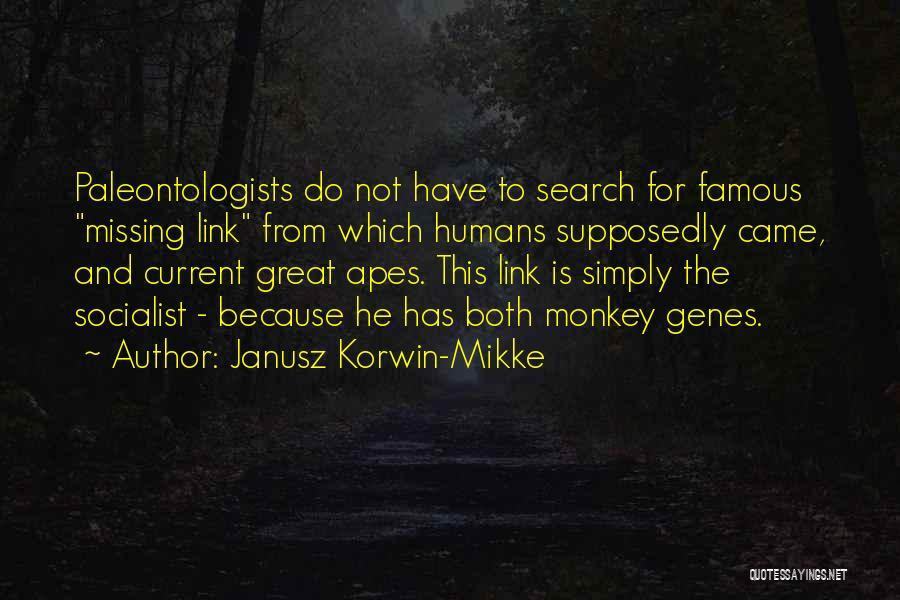 Great Socialist Quotes By Janusz Korwin-Mikke