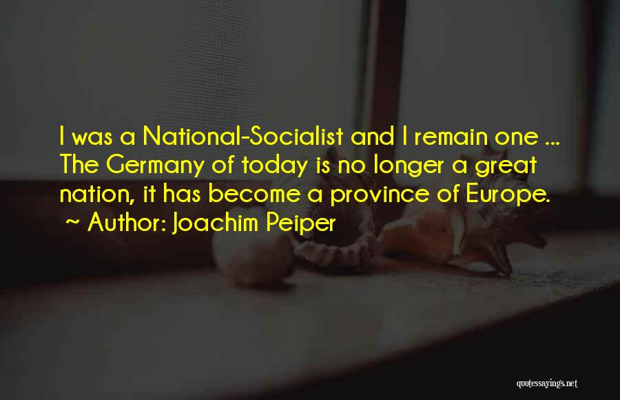 Great Socialist Quotes By Joachim Peiper