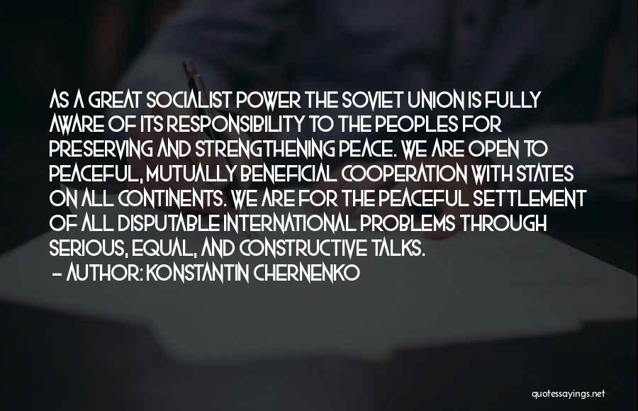 Great Socialist Quotes By Konstantin Chernenko