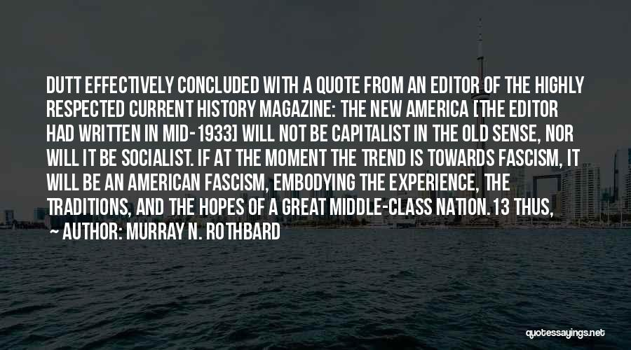 Great Socialist Quotes By Murray N. Rothbard