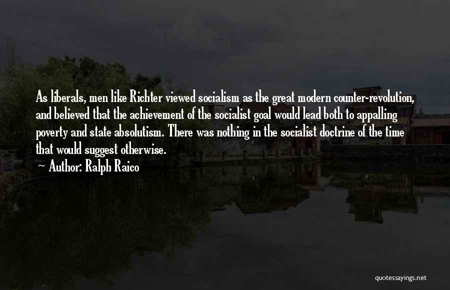 Great Socialist Quotes By Ralph Raico