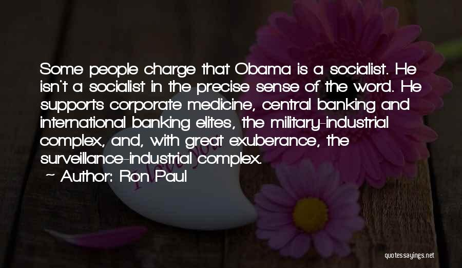 Great Socialist Quotes By Ron Paul