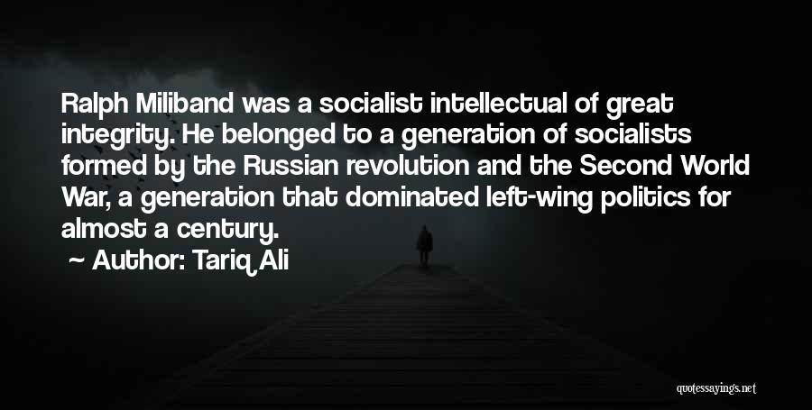 Great Socialist Quotes By Tariq Ali