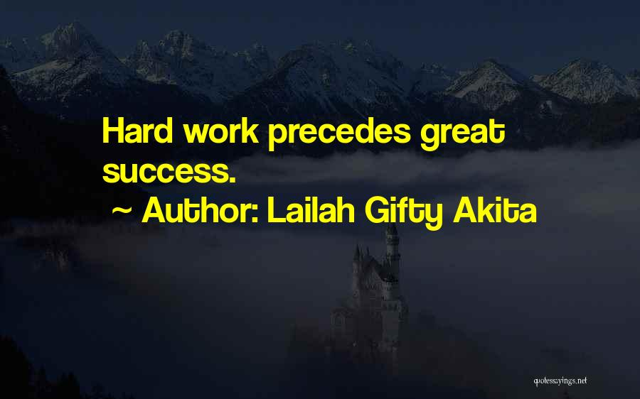 Great Success Motivational Quotes By Lailah Gifty Akita