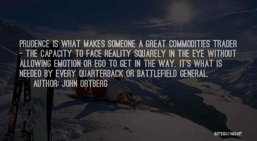 Great Trader Quotes By John Ortberg