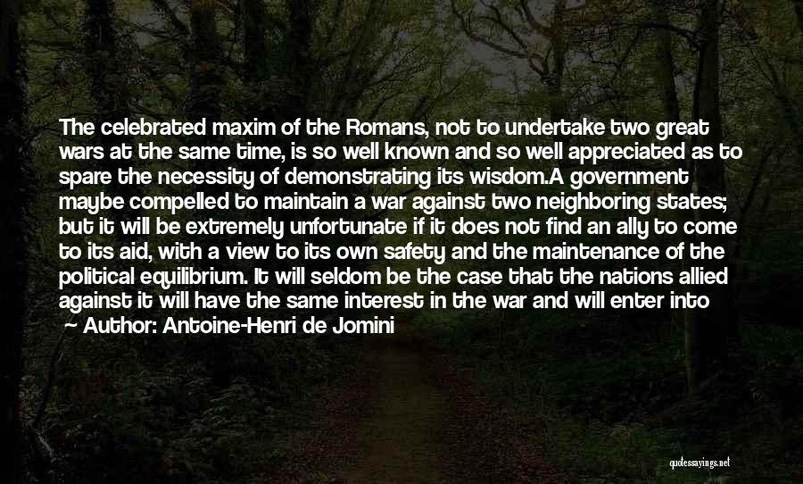 Great View Quotes By Antoine-Henri De Jomini