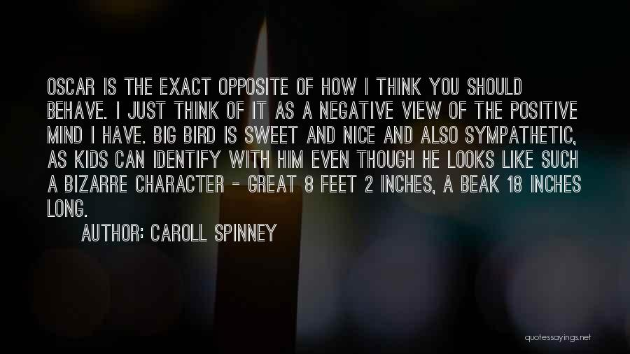 Great View Quotes By Caroll Spinney