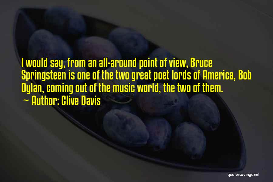 Great View Quotes By Clive Davis