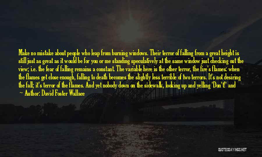 Great View Quotes By David Foster Wallace