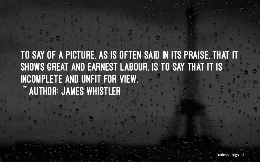 Great View Quotes By James Whistler