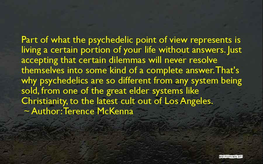 Great View Quotes By Terence McKenna