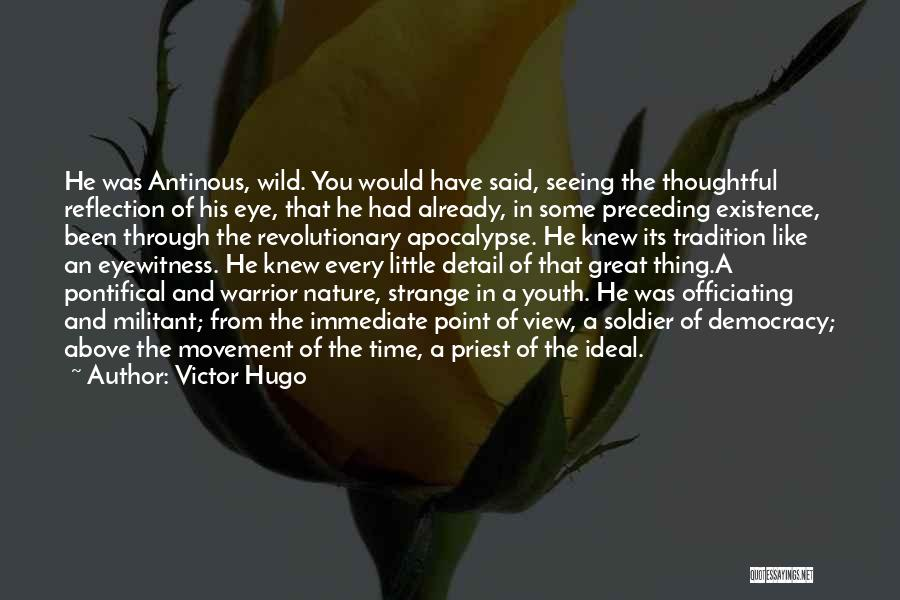 Great View Quotes By Victor Hugo