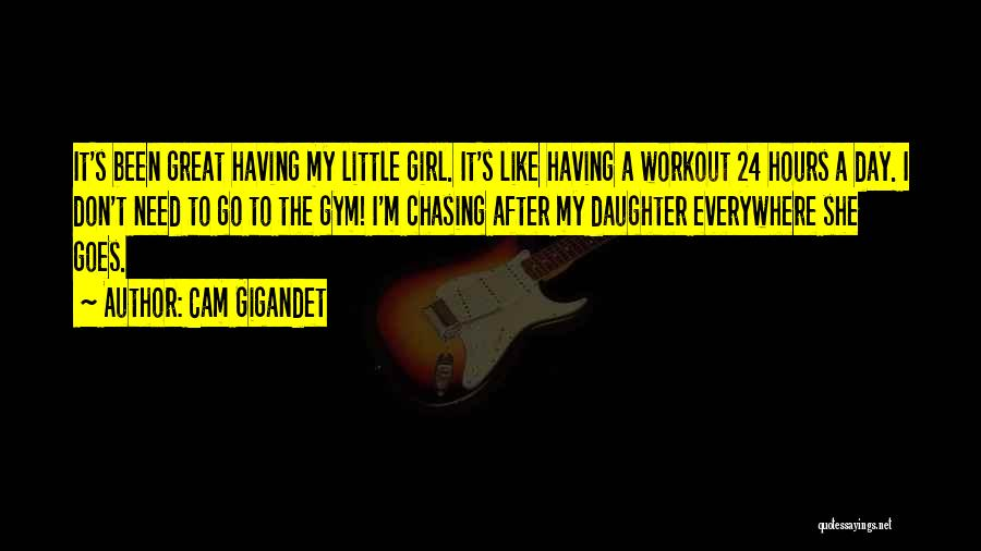Great Workout Quotes By Cam Gigandet