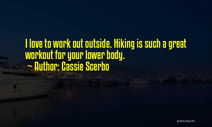 Great Workout Quotes By Cassie Scerbo