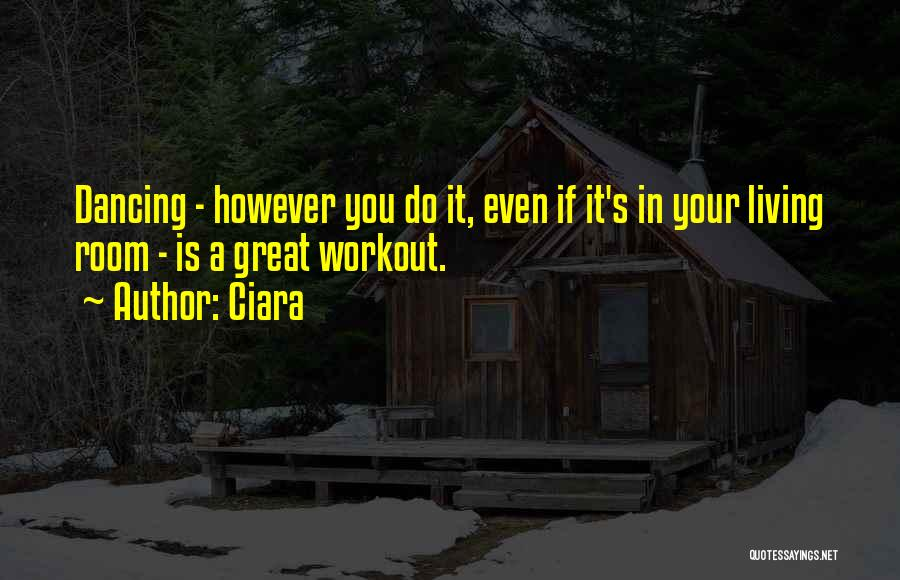 Great Workout Quotes By Ciara