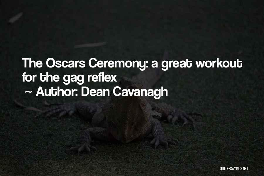 Great Workout Quotes By Dean Cavanagh