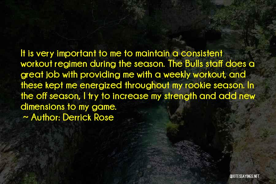 Great Workout Quotes By Derrick Rose