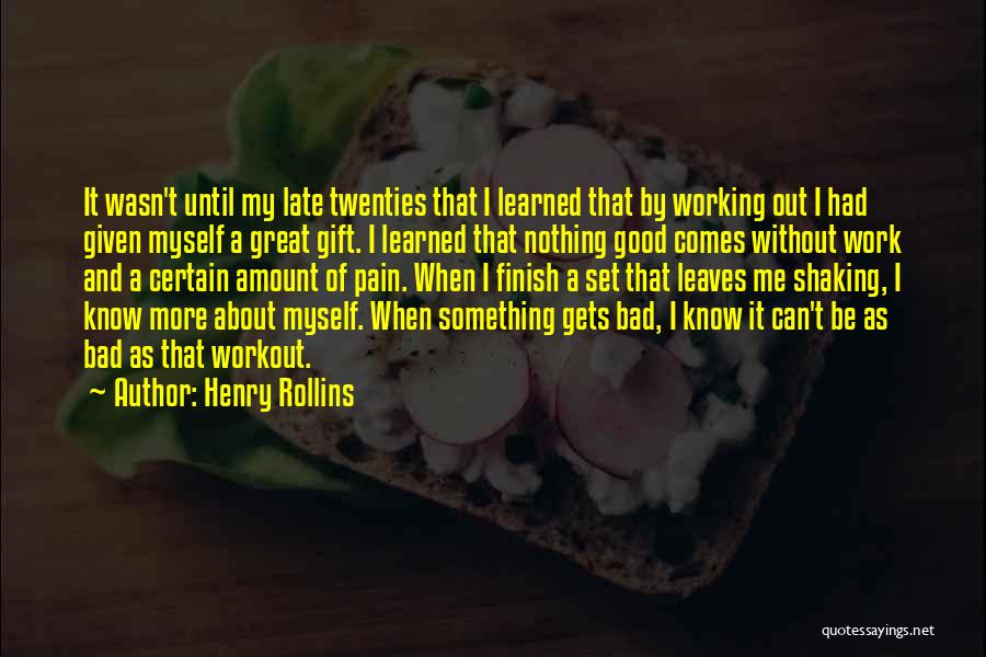 Great Workout Quotes By Henry Rollins
