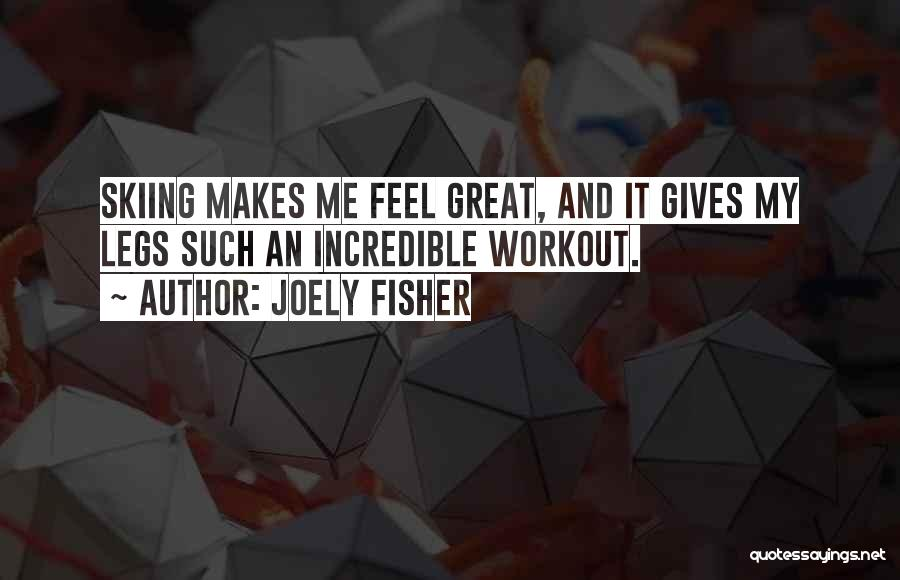 Great Workout Quotes By Joely Fisher