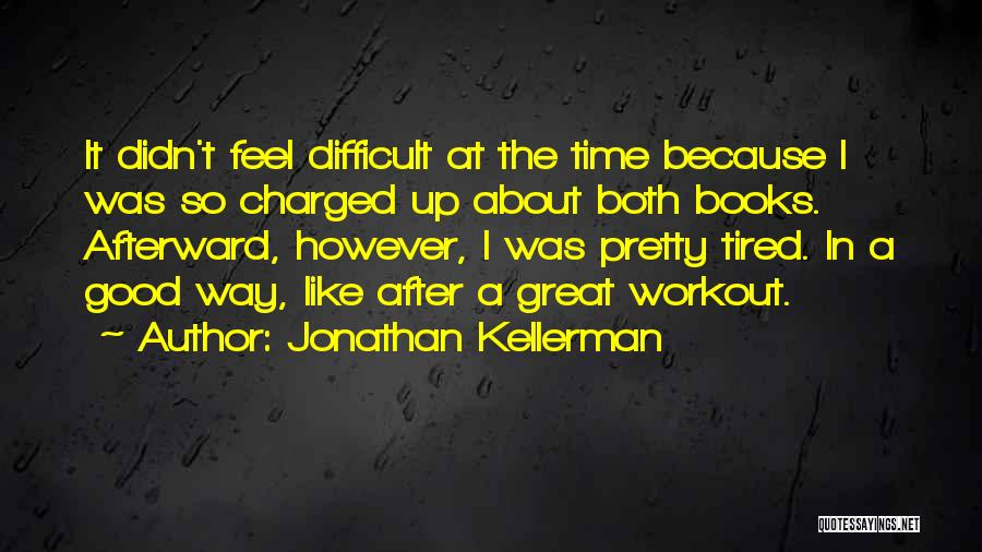 Great Workout Quotes By Jonathan Kellerman