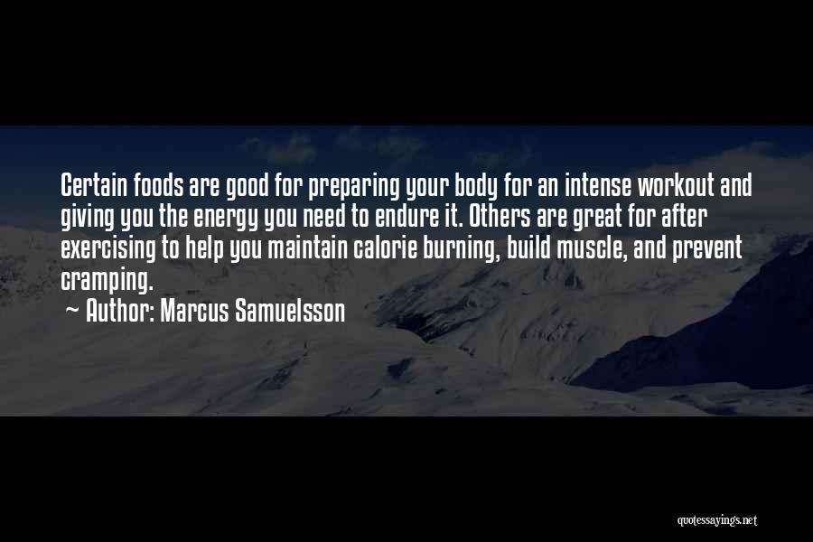 Great Workout Quotes By Marcus Samuelsson