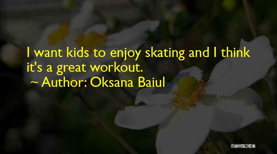 Great Workout Quotes By Oksana Baiul