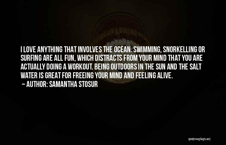 Great Workout Quotes By Samantha Stosur