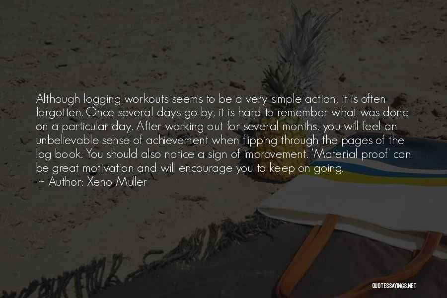 Great Workout Quotes By Xeno Muller