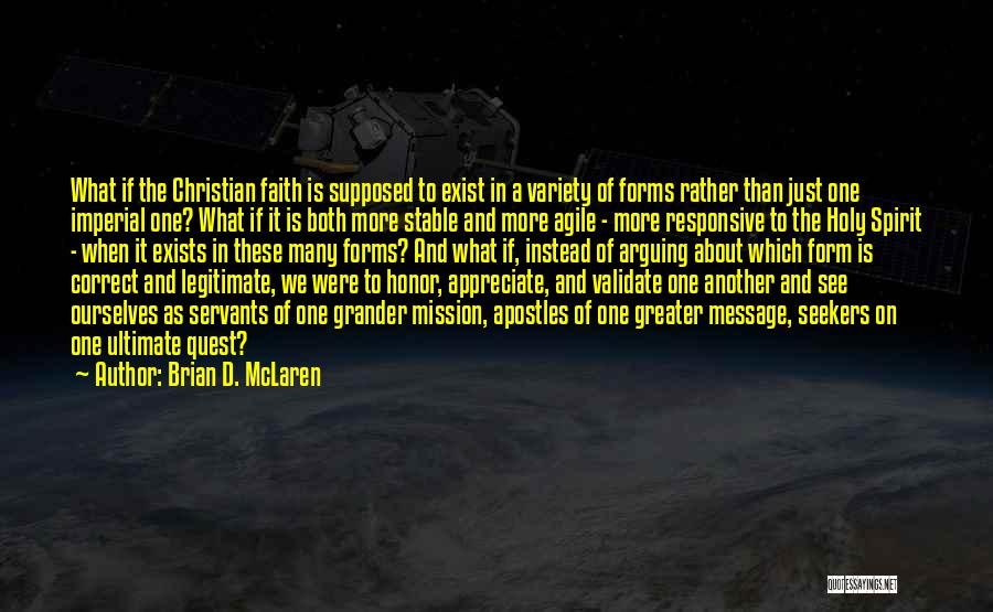 Greater Than Ourselves Quotes By Brian D. McLaren
