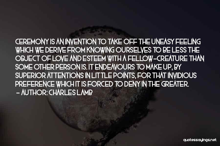 Greater Than Ourselves Quotes By Charles Lamb