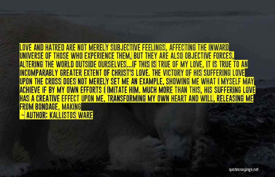 Greater Than Ourselves Quotes By Kallistos Ware
