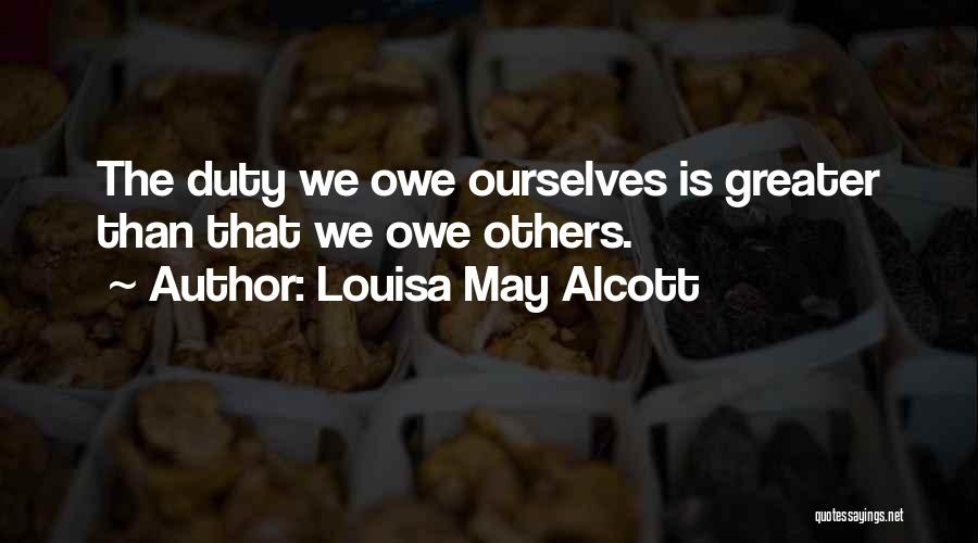 Greater Than Ourselves Quotes By Louisa May Alcott
