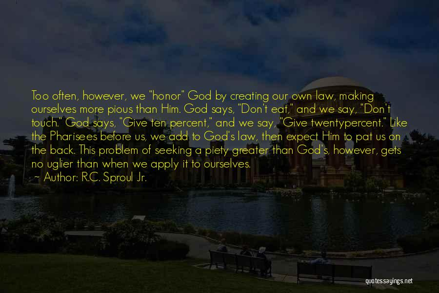 Greater Than Ourselves Quotes By R.C. Sproul Jr.