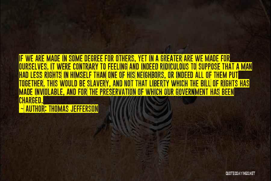 Greater Than Ourselves Quotes By Thomas Jefferson