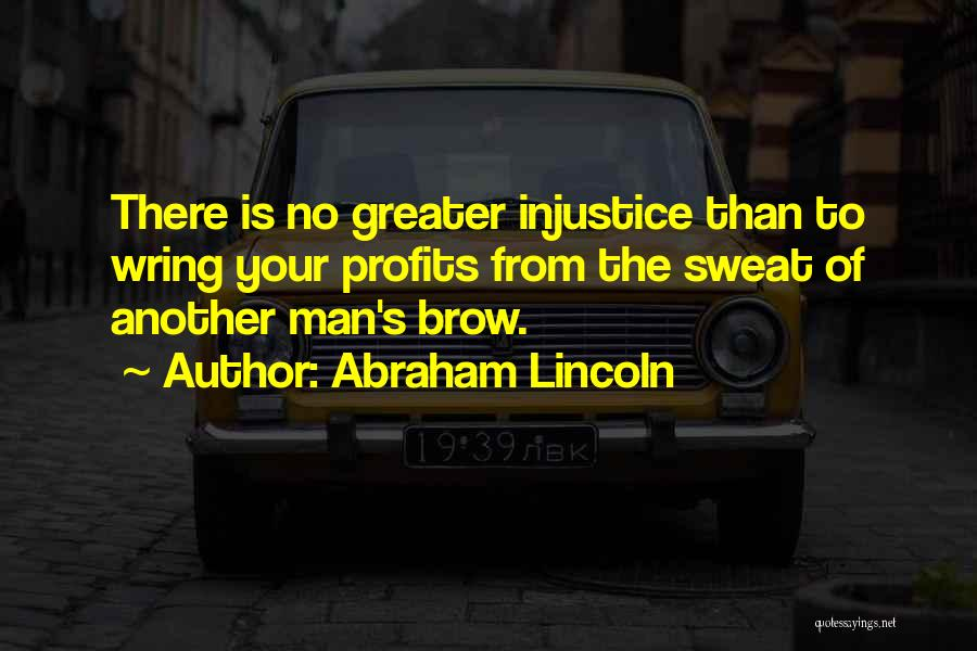 Greater Than Quotes By Abraham Lincoln