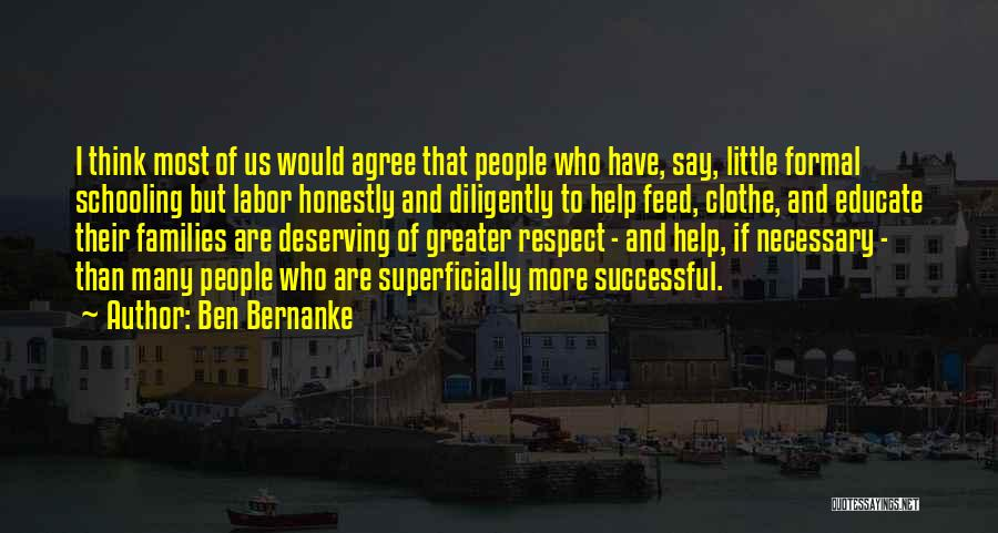 Greater Than Quotes By Ben Bernanke