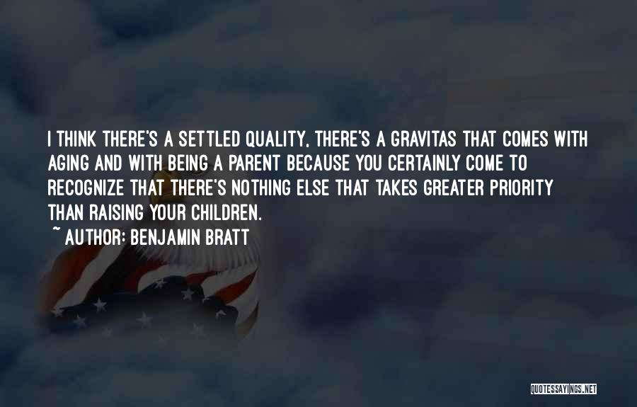 Greater Than Quotes By Benjamin Bratt