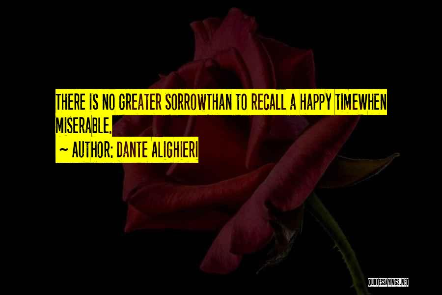 Greater Than Quotes By Dante Alighieri