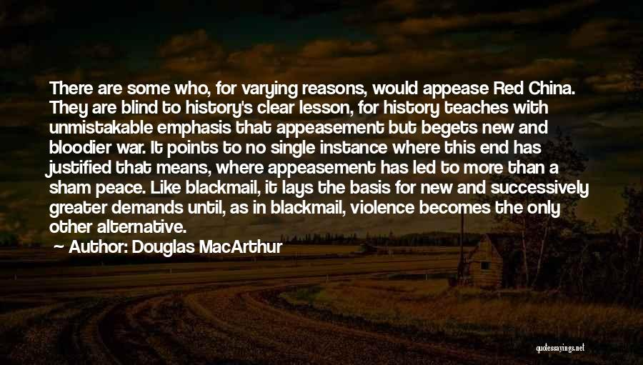 Greater Than Quotes By Douglas MacArthur